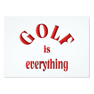Golf is Everything 5x7 Paper Invitation Card