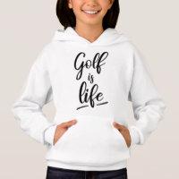 Golf is life hoodie