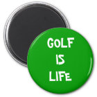 GOLF IS LIFE MAGNET
