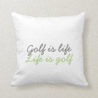 Golf is life pillow