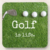 Golf is life with golf balls are on green grass beverage coaster