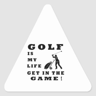 Golf Is My Life Triangle Sticker