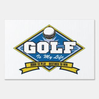 Golf is my Life Yard Signs