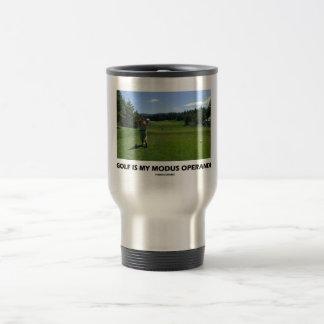 Golf Is My Modus Operandi (Golfer On Golf Course) Travel Mug