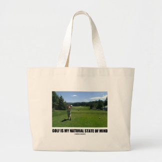 Golf Is My Natural State Of Mind (Golf Course) Jumbo Tote Bag
