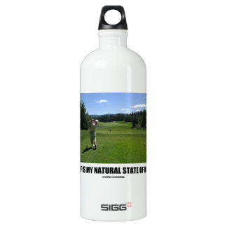 Golf Is My Natural State Of Mind (Golfer Golfing) Aluminum Water Bottle
