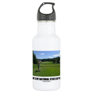 Golf Is My Natural State Of Mind (Golfer Golfing) Stainless Steel Water Bottle