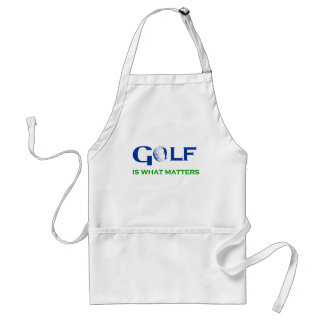 GOLF is what matters Adult Apron