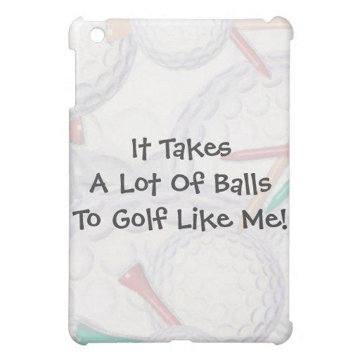 Golf- It Takes Balls iPad Skins iPad Mini Covers