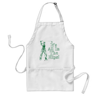 Golf - It's All In The Hips Adult Apron
