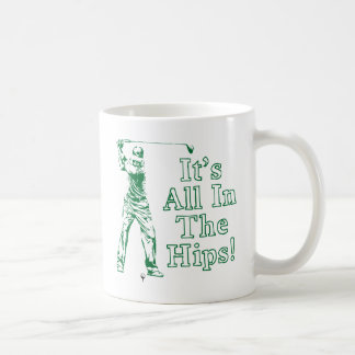 Golf - It's All In The Hips Coffee Mug