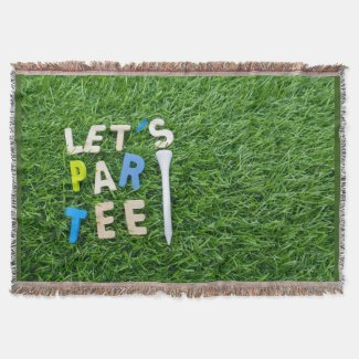 Golf Let's Par tee with white tee is on green Throw Blanket