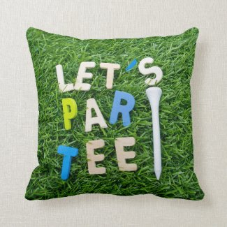 Golf Let's Par tee with white tee is on green Throw Pillow