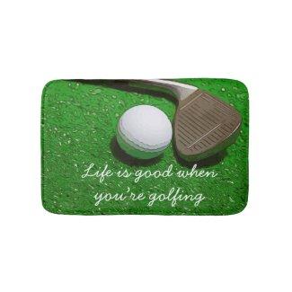 Golf Life is good with golf ball on green bath mat