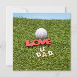 Golf love you dad with golf ball Happy Fathers day