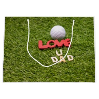 Golf love you dad with golf ball Happy Fathers day Large Gift Bag