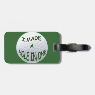 "Golf  Luggage Tage ""I Made a Hole in One"" Luggage Tag"