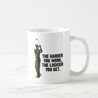 Golf - más difícilmente usted trabaja más afortuna taza de café