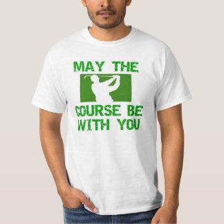 Golf-Mayo el curso esté con usted Playera
