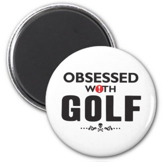 Golf Obsessed 2 Inch Round Magnet