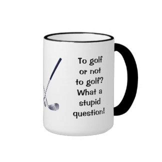 Golf or Not To Golf Ringer Mug