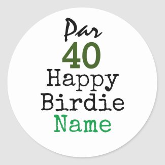 Golf Par 40th Birthday for Golfer Happy Birdie Classic Round Sticker