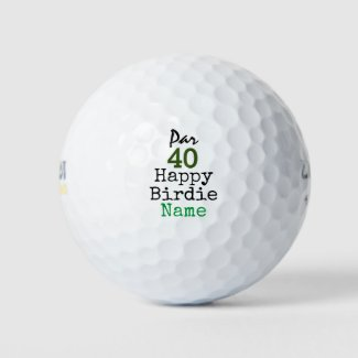 Golf Par 40th Birthday for Golfer Happy Birdie Golf Balls