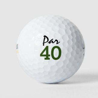 golf Par 40th birthday party golfer birthday Golf Balls