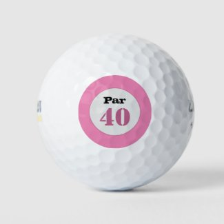 Golf  Par 40th Birthday with pink color on white Golf Balls
