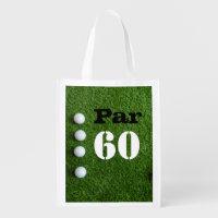 Golf Par 60th sixty years olds golfer birthday Grocery Bag