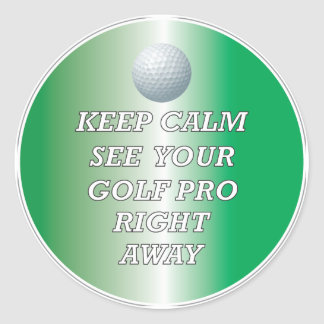 Golf Pro Stay Calm Sticker