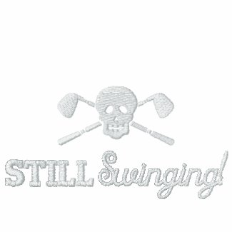 Golf Skull Bad Girls - Still Swinging - Golf Shirt embroideredshirt
