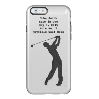 Golf Swinger, Hole-in-One, Customizable Text Incipio Feather Shine iPhone 6 Case