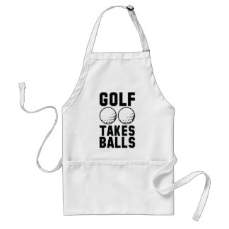 Golf Takes Balls Adult Apron