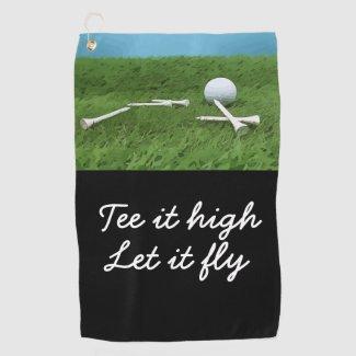 Golf tee it high Let it fly golf towel
