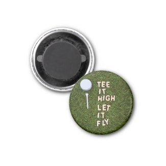Golf tee it high let it fly on green grass magnet