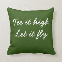 Golf Tee it high. Let it fly slogan hand writting Throw Pillow