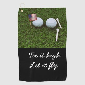 Golf Tee it high. Let it fly with flag of America Golf Towel