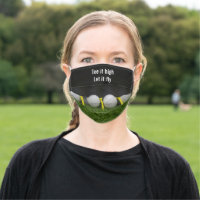 Golf tee it high let it fly with golf ball and tee cloth face mask