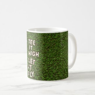 Golf Tee it high let it fly with golf ball and tee Coffee Mug