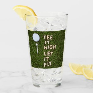 Golf Tee it high let it fly with golf ball and tee Glass