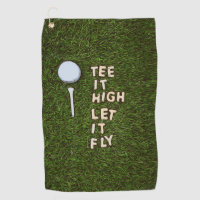 Golf Tee it high let it fly with golf ball and tee Golf Towel