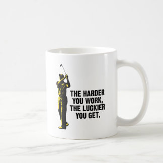 Golf - The Harder You Work The Luckier You Get Coffee Mug