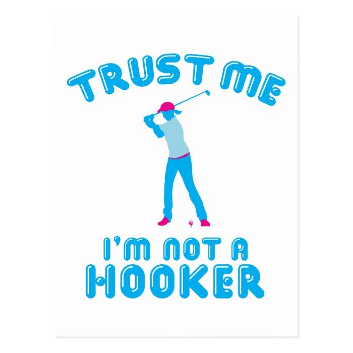 Golf - Trust Me I'm Not A Hooker Postcard