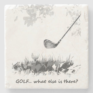 Golf What else is There Fun Golfer Quote Stone Coaster