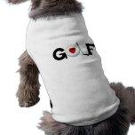 Golf With Golf Ball Tshirts and Gifts Dog Tee Shirt