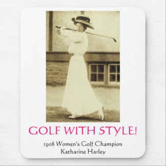 GOLF WITH STYLE! - 1908 Women's Golf Champion Mouse Pad