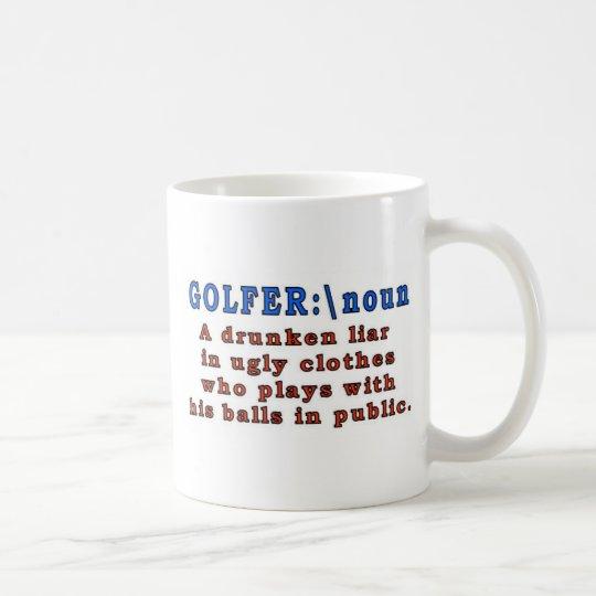 GOLFER  A DRUNKEN LIAR COFFEE MUG