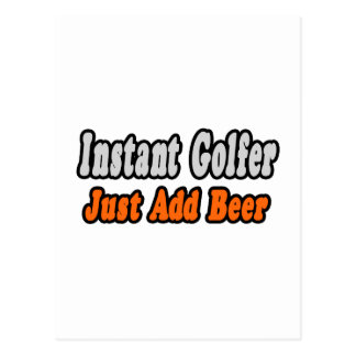 Golfer...Add Beer Postcard