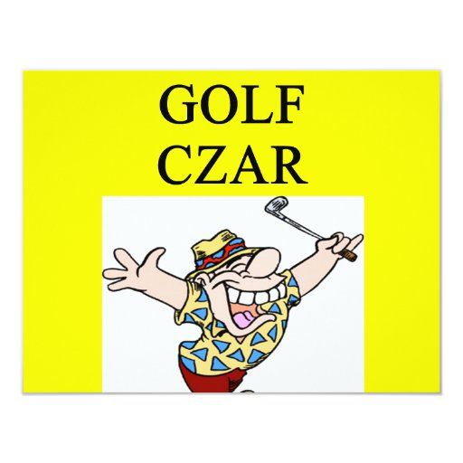 GOLFer czar joke 4.25x5.5 Paper Invitation Card